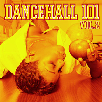 Various Artists - Dancehall 101 Vol. 2
