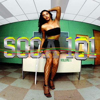 Various Artists - Soca 101 Vol. 1