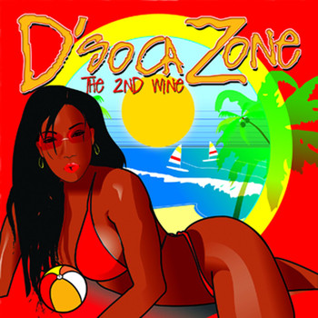 D'soca Zone - The 2nd Wine - D'soca Zone - The 2ND Wine