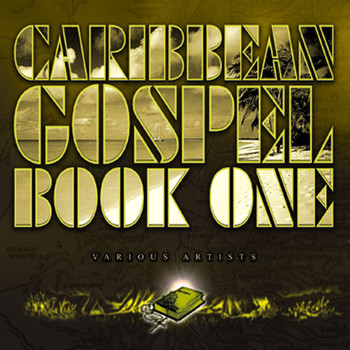 Caribbean Gospel: Book One - Caribbean Gospel: Book One