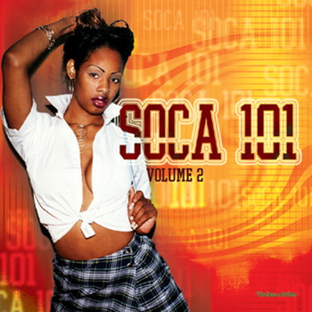Various Artists - Soca 101 Vol.2