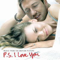 P.S. I Love You - Music From The Motion Picture P.S. I Love You