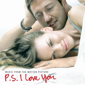 Various Artists - Music From The Motion Picture P.S. I Love You