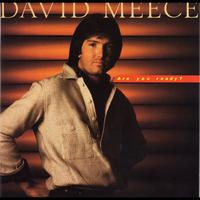 David Meece - Are You Ready