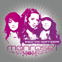 Monrose - What You Don't Know