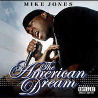 Mike Jones - The American Dream (Explicit)