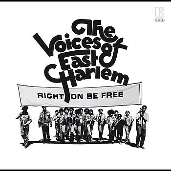 Voices Of East Harlem - Right On Be Free (Remastered & Expanded)