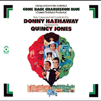 Donny Hathaway - Come Back Charleston Blue Original Soundtrack (Remastered & Expanded)