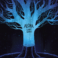 Aloha - Light Works