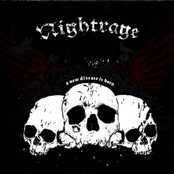 Nightrage - A New Disease Is Born