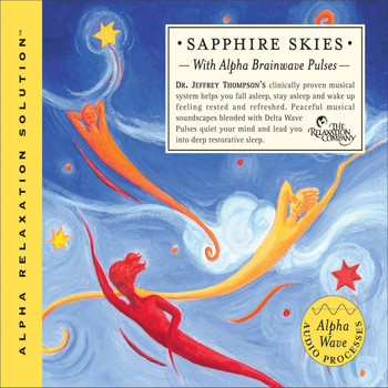 Dr. Jeffrey Thompson & Mick Rossi - Sapphire Skies (Alpha Relaxation Solution)