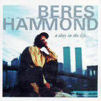 Beres Hammond - A Day In The Life