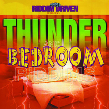 Various Artists - Riddim Driven: Thunder and Bedroom