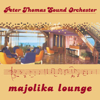 Peter Thomas - Majolika Lounge