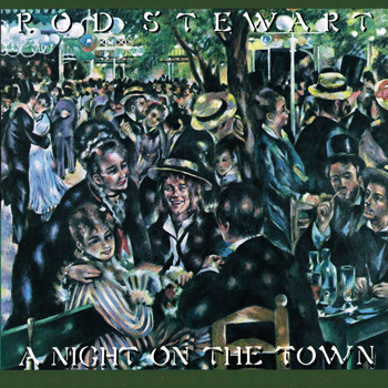 Rod Stewart - A Night on the Town