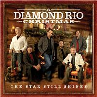 Diamond Rio - The Star Still Shines: A Diamond Rio Christmas