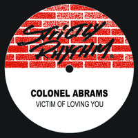 Colonel Abrams - Victim Of Loving You