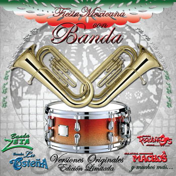 Various Artists - Fiesta Mexicana Con La Banda