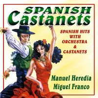 Manuel Heredia & Miguel Franco - Spanish Castanets