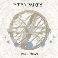 The Tea Party - Seven Circles