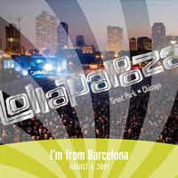 I'm From Barcelona - Live at Lollapalooza 2007: I'm from Barcelona