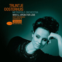 Trijntje Oosterhuis - Who'll Speak For Love - Burt Bacharach Songbook II