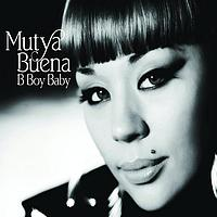 Mutya Buena - B-Boy Baby (Remixes)