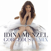 Idina Menzel - Gorgeous [Tracy Young Remix]