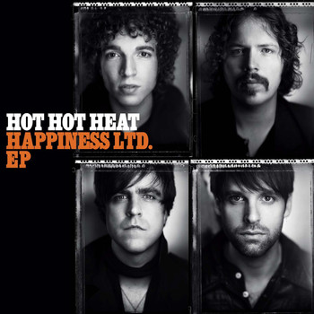 Hot Hot Heat - Happiness LTD. EP