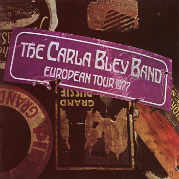 The Carla Bley Band - European Tour 1977