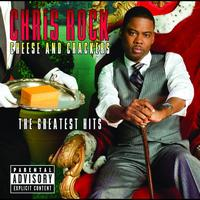 Chris Rock - Cheese And Crackers - The Greatest Bits (Explicit)
