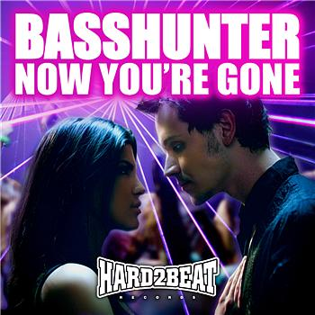Basshunter - Now You're Gone
