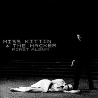 Miss Kittin & The Hacker - First Album