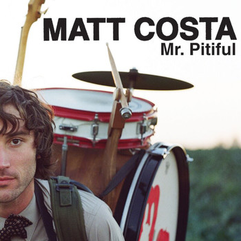 Matt Costa - Mr. Pitiful (UK eSingle Multi)