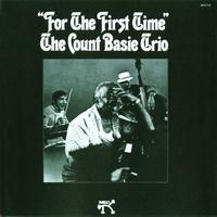 Count Basie Trio - For The First Time