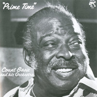Count Basie and His Orchestra - Prime Time