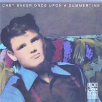 Chet Baker - Once Upon A Summertime