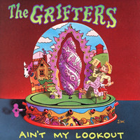 The Grifters - Ain't My Lookout