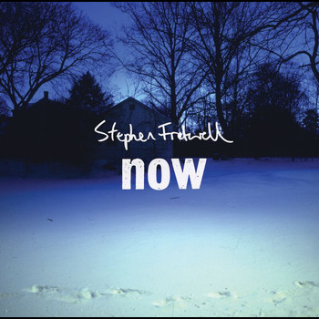 Stephen Fretwell - Now (Digital Download)