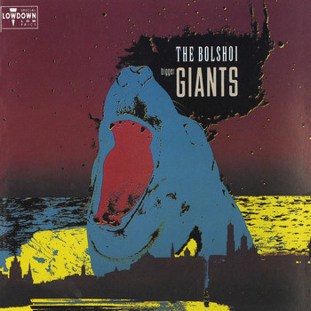 The Bolshoi - Bigger Giants