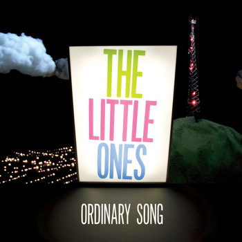 The Little Ones - Ordinary Song