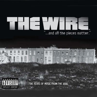 The Wire - ...and all the pieces matter, Five Years of Music from The Wire (deluxe version [Explicit])