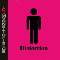 The Magnetic Fields - Distortion