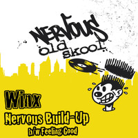 Winx - Nervous Build-up bw Feeling Good