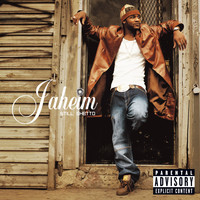 Jaheim - Still Ghetto (Explicit)