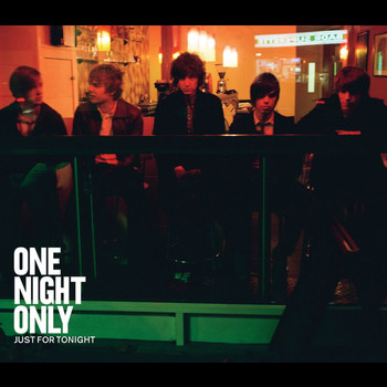 One Night Only - Just For Tonight (eSingle)