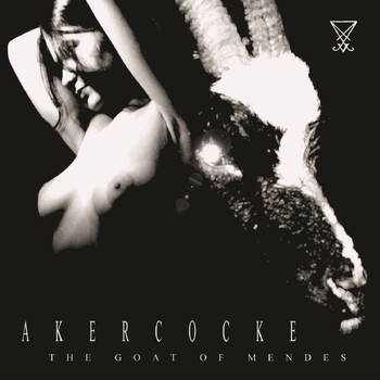 Akercocke - The Goat Of Mendes (Explicit)