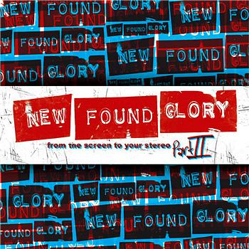 New Found Glory - From the Screen to Your Stereo, Pt. 2