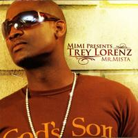 Trey Lorenz - Mimi Presents Trey Lorenz: Mr. Mista