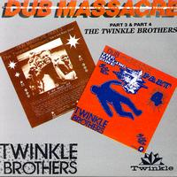 The Twinkle Brothers - Dub Massacre Part 3 & Part 4